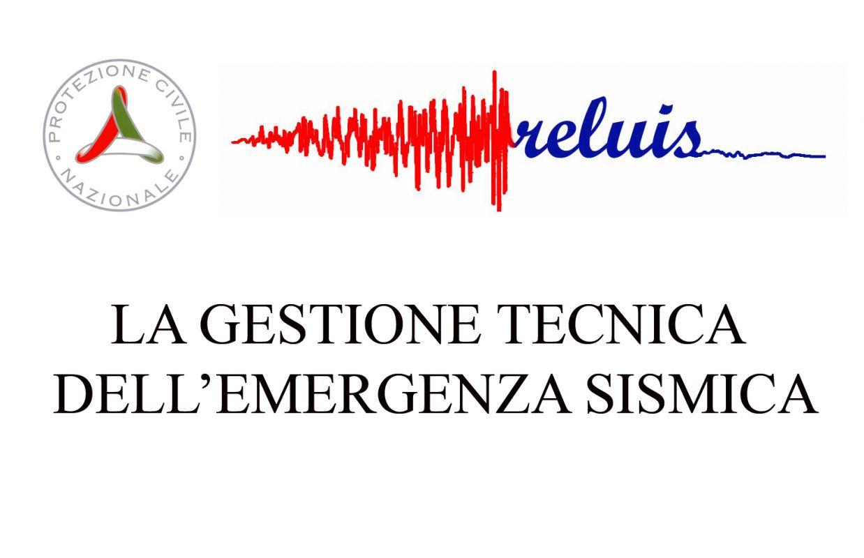 Emergenza sismica: al via gli incontri di lavoro per la gestione tecnica