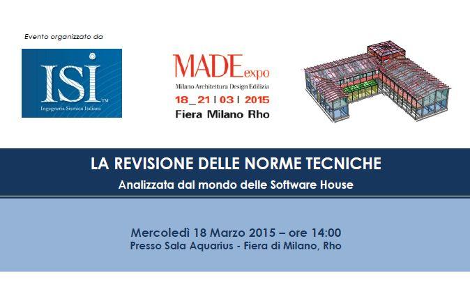 """Made Expo 2015. Convegno ISI Sezione Software. """"La revisione delle Norme Tecniche, analizzata dal mondo delle software house"""""""
