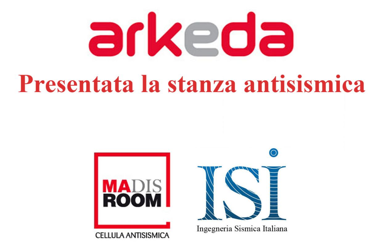 ARKEDA: Presentata la stanza antisismica