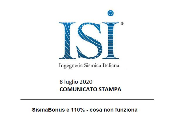 COMUNICATO STAMPA ISI - 8 Luglio 2020 - SismaBonus e 110% - cosa non funziona