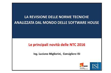 La revisione delle norme tecniche analizzata dal mondo delle software house. Le principali novità delle NTC 2016.