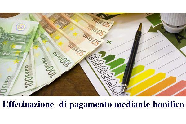 Rubrica Detrazioni Fiscali. Effettuazione di pagamento mediante bonifico