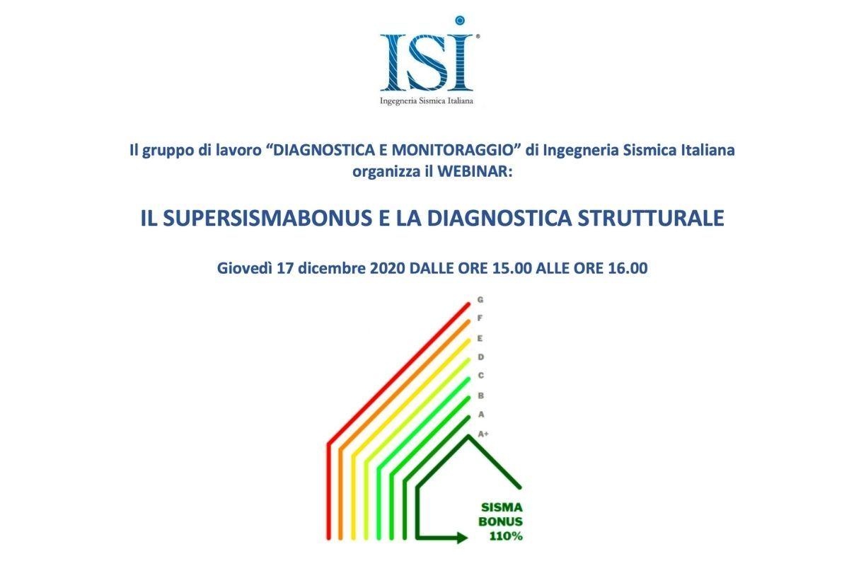 WEBINAR - 17 Dicembre 2020 - IL SUPERSISMABONUS E LA DIAGNOSTICA STRUTTURALE