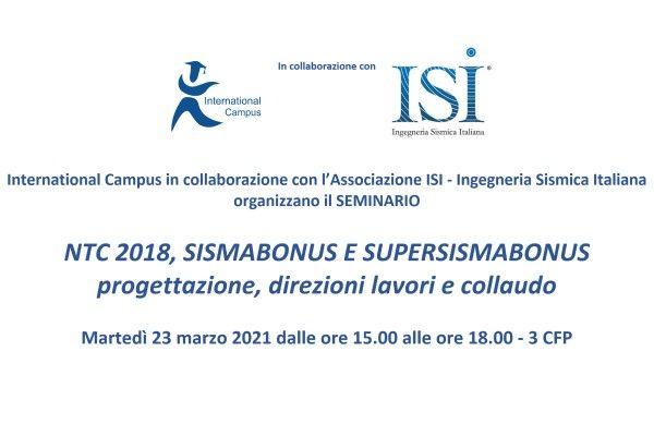 Seminario del 23 marzo 2021: NTC 2018, SISMABONUS E SUPERSISMABONUS - progettazione, direzioni lavori e collaudo. 3 CFP