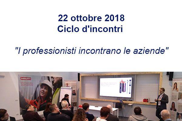 22 ottobre 2018 - Ciclo d'incontri 'I professionisti incontrano le aziende'