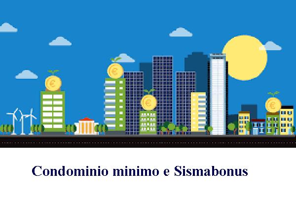 Rubrica Detrazioni Fiscali. Condominio minimo e sismabonus