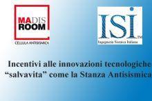 """Luca Ferrari Presidente ISI: incentivi alle innovazioni tecnologiche """"salvavita"""" come la Stanza Antisismica"""