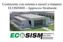 Costruzione con sistema a casseri a rimanere ECOSISM® Approccio Strutturale