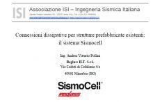 Connessioni dissipative per strutture prefabbricate esistenti: il sistema Sismocell
