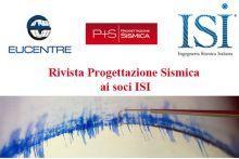 Dal 2016 la rivista Progettazione Sismica distribuita ai Soci di ISI
