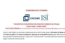 """COMUNICATO STAMPA - """"INCENTIVI E RIDUZIONE DEL RISCHIO SISMICO IN ITALIA:  COSA FARE, COME FARE'"""