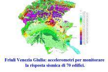 Friuli Venezia Giulia: accelerometri per monitorare la risposta sismica di 70 edifici.